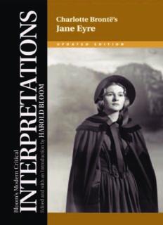 Charlotte Bronte's Jane Eyre (Bloom's Modern Critical Interpretations)