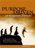 Purpose Driven or Scripture Driven? - Way of Life Literature