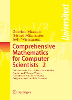 Comprehensive Mathematics for Computer Scientists 2: Calculus and ODEs, Splines, Probability, Fourier and Wavelet Theory, Fractals and Neural Networks, Categories and Lambda Calculus (v. 2)