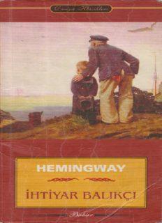 İhtiyar Balıkçı - Ernest Hemingway