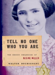 Tell No One Who You Are: The Hidden Childhood of Regine Miller