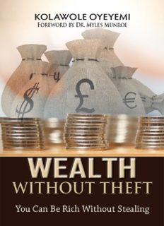 Wealth Without Theft: You can be Rich without Stealing