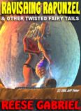 Ravishing Rapunzel And Other Twisted Fairy Tails