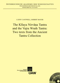 The Kilaya Nirvana Tantra and the Vajra Wrath Tantra: Two Texts from the Ancient Tantra Collection