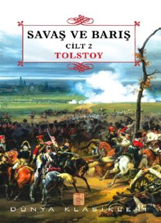 Savaş ve Barış Cilt 2 - Lev Nikolayeviç Tolstoy