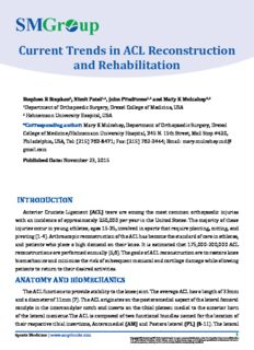 Current Trends in ACL Reconstruction and Rehabilitation Stephen R Stephan, Nimit Patel, John ...