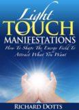 Light touch manifestation
