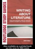 Writing About Literature: Essay and Translation Skills for University Students of English and Foreign Literatures (Routledge Study Guides)