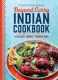 Beyond Curry Indian Cookbook A Culinary Journey Through India