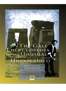 Brad Steiger, Sherry Steiger - The Gale Encyclopedia of the Unusual and Unexplained