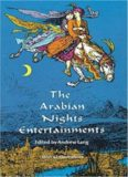 The Arabian Nights Entertainments: Consisting of One Thousand and One Stories, Told