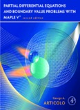 Partial Differential Equations and Boundary Value Problems with Maple Second Edition George A ...