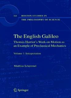 The English Galileo: Thomas Harriot's Work on Motion as an Example of Preclassical Mechanics