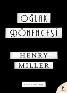 Oğlak Dönencesi - Henry Miller