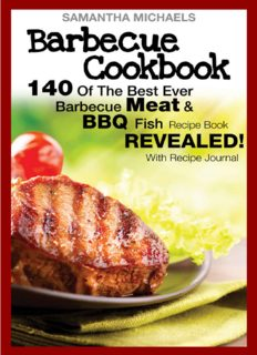 Barbecue cookbook.  140 of the best ever barbecue meat & bbq fish recipes book ... revealed!