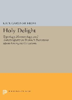Holy delight : typology, numerology, and autobiography in Donne's Devotions Upon Emergent Occasions