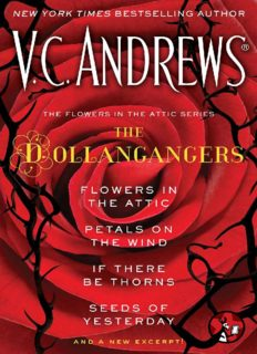 Flowers in the Attic; Petals on the Wind; If There be Thorns; Seeds of Yesterday