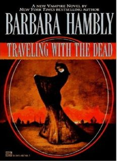 Barbara Hambly - [James Asher 02] - Traveling With the Dead (BD) (1.0)
