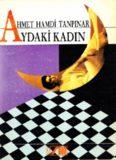 Aydaki Kadın - Ahmet Hamdi Tanpınar