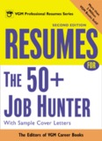 Resumes For The 50 Job Hunter With Sample Cover Letters