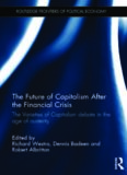 The Future of Capitalism After the Financial Crisis: The Varieties of Capitalism Debate in the Age