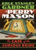 Perry Mason 3 The Case of the Curious Bride