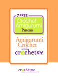 7 Free Crochet Amigurumi Patterns: Amigurumi Crochet with