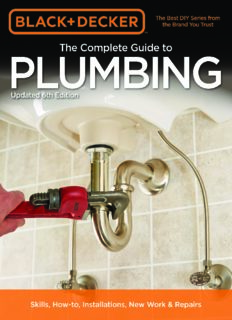 The complete guide to plumbing : current with 2015-2018 plumbing codes