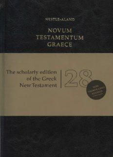 Novum Testamentum Graece: Nestle-Aland  (28 ed.)