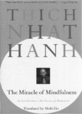 The Miracle of Mindfulness - Colin Alexander