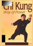 Chuen, Lam Kam – Chi Kung, Way Of Power