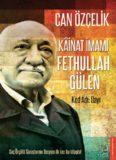 Kainat İmamı Fethullah Gülen - Can Özçelik