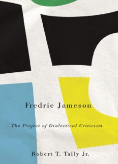 Fredric Jameson : the project of dialectical criticism