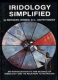 Iridology Simplified – Bernard Jensen