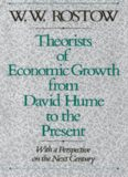 Theorists of Economic Growth from David Hume to the Present: With a Perspective on the Next Century