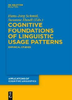 Cognitive Foundations of Linguistic Usage Patterns: Empirical Studies (Applications of Cognitive Linguistics)