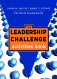 The Leadership Challenge: Activities Book (J-B Leadership Challenge: Kouzes Posner)