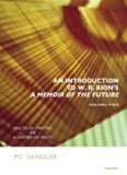 An Introduction to W.R. Bion's 'A Memoir of the Future': Facts of Matter or A Matter of Fact?