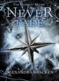 [Darkest Minds 02.0] - Never Fade