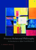 Process-Relational Philosophy: An Introduction to Alfred North Whitehead