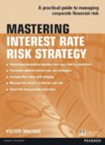 Mastering Interest Rate Risk Strategy: A Practical Guide to Managing Corporate Financial Risk