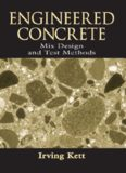 Engineered Concrete Mix Design and Test Methods (Concrete Technology Series)