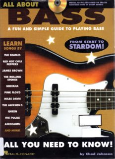 All About Bass: A Fun and Simple Guide to Playing Bass