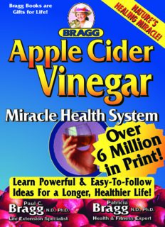 Apple Cider Vinegar, 52nd Edition: Miracle Health System (Bragg Apple Cider Vinegar Miracle Health System: With the Bragg Healthy Lifestyle)