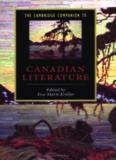 The Cambridge Companion to Canadian Literature (Cambridge Companions to Literature)