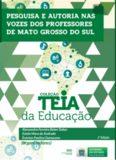 Pesquisa e autoria nas vozes dos professores do Mato Grosso do Sul