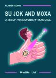 Su jok and moxa, a self-treatment manual