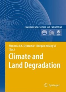 Climate and Land Degradation (Environmental Science and Engineering   Environmental Science) (Environmental Science and Engineering   Environmental Science)