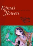 Kama's Flowers: Nature in Hindi Poetry and Criticism, 1885-1925