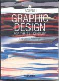 Graphic Design For The 21st Century / Графический дизайн 21го века
